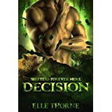 Decision: Shifters Forever More (Shifters Forever Worlds Book 38)