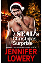 A SEAL's Christmas Surprise (A SEAL Team Alpha Novella) Kindle Edition