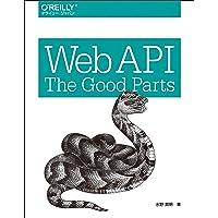 Web API: The Good Parts