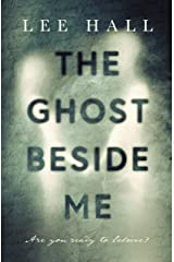 The Ghost Beside Me Kindle Edition