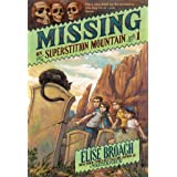 Missing on Superstition Mountain (Superstition Mountain Mysteries Book 1)