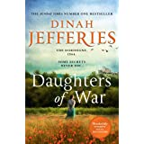 Daughters of War: the most spellbinding escapist historical fiction novel from the No. 1 Sunday Times bestseller (The Daughte