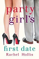 Party Girl's First Date - A Short Story (The Girls) Kindle Edition