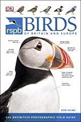 RSPB Birds of Britain and Europe: The Definitive Photographic Field Guide (Rspb Guides) Kindle Edition