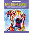 Watercolor Animals (Colorways): Tips, techniques, and step-by-step lessons for learning to paint