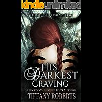 His Darkest Craving (The Cursed Ones Book 1) (English Editio…