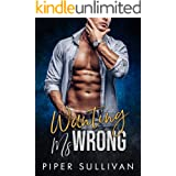 Wanting Ms Wrong: A Second Chance Baby Romance (Small Town Protectors Book 4)