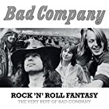 Rock N Roll Fantasy: Very Best Of Bad Company