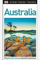 DK Eyewitness Australia (Travel Guide) Kindle Edition
