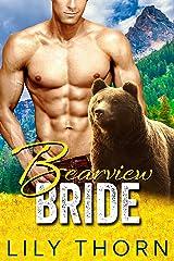 Bearview Bride (BBW Bear Shifter Paranormal Romance) Kindle Edition