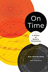 On Time: A History of Western Timekeeping Kindle Edition