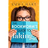 The Bookworm's Guide to Faking It (The Bookworm's Guide, #2)