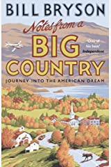 Notes From A Big Country: Journey into the American Dream (Bryson) Kindle Edition