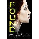 Found: A Post Apocalypse Romance Saga: Plague Book 3 (After the Plague)