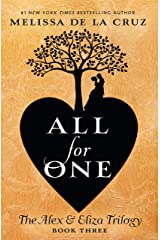 All for One (The Alex & Eliza Trilogy Book 3) Kindle Edition