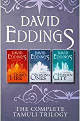 The Complete Tamuli Trilogy: Domes of Fire, The Shining Ones, The Hidden City Kindle Edition