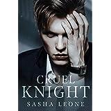 Cruel Knight: A Dark Mafia Romance (Brutal Reign Book 3)