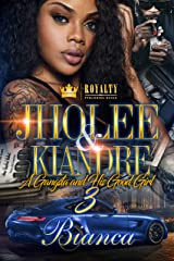 Jholee & Kiandre 3: A Gangsta & His Good Girl Kindle Edition
