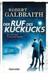 Der Ruf des Kuckucks: Ein Fall für Cormoran Strike (Die Cormoran-Strike-Reihe 1) (German Edition) Kindle Edition