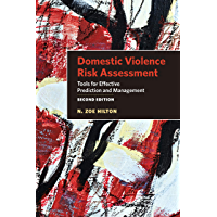Domestic Violence Risk Assessment: Tools for Effective Predi…