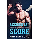 Accidental Score: An Accidental Pregnancy Sports Romance