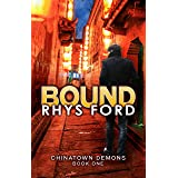 Bound: Chinatown Demons, Book One