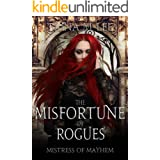 The Misfortune of Rogues (Mistress of Mayhem Book 4)