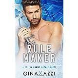The Rule Maker: A Friends-to-Lovers Hockey Romance (Boston Hawks Hockey)