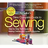 New Complete Guide to Sewing: Step-By-Step Techniquest for Making Clothes and Home Accessoriesupdated Edition with All-New Pr