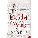 The Dead of Winter: Three gripping Tudor historical crime thriller novellas from a No. 1 Sunday Times bestselling fiction aut