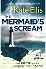 The Mermaid's Scream: Book 21 in the DI Wesley Peterson crime series Kindle Edition
