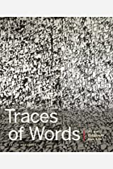 Traces of Words: Art and Calligraphy from Asia ハードカバー
