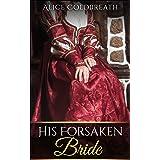 His Forsaken Bride (Vawdrey Brothers Book 2)