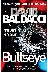 Bullseye: A Novella Kindle Edition