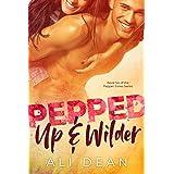 Pepped Up & Wilder (Pepper Jones Book 6)