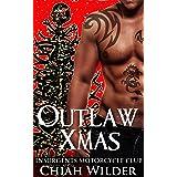 Outlaw Xmas: Insurgents Motorcycle Club (Insurgents MC Romance Book 10)