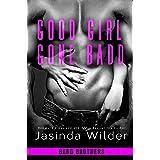 Good Girl Gone Badd (The Badd Brothers Book 4)