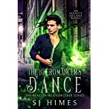 The Necromancer's Dance (The Beacon Hill Sorcerer Book 1)