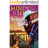 Surprised by a Baby: Small Town Contemporary Romance (Texas Sweethearts Book 2)