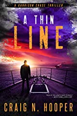 A Thin Line (Garrison Chase Thriller Book 2) Kindle Edition