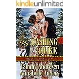 My Dashing Duke: Regency Romance (Wallflower's Christmas Wish Book 1)