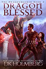 Dragon Blessed (The Dragonwalker Book 2) Kindle Edition