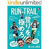 RUN+TRAIL (ラントレイル) Vol.38 2019年 9月号 [雑誌]