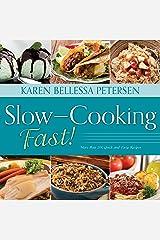 Slow-Cooking Fast! Spiral-bound