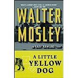 Little Yellow Dog: An Easy Rawlins Novel: 5