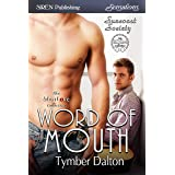 Word of Mouth [Suncoast Society] (Siren Publishing Sensations)