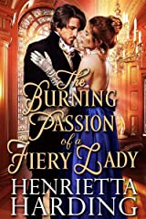 The Burning Passion of a Fiery Lady: A Historical Regency Romance Book Kindle Edition