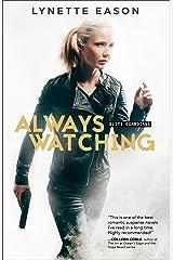 Always Watching (Elite Guardians Book #1) Kindle Edition