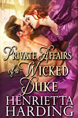 Private Affairs of a Wicked Duke: A Historical Regency Romance Book Kindle Edition