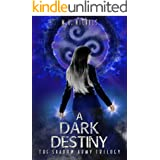 A Dark Destiny (The Shadow Army Trilogy Book 3)